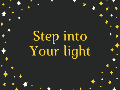 Step Into Your Light