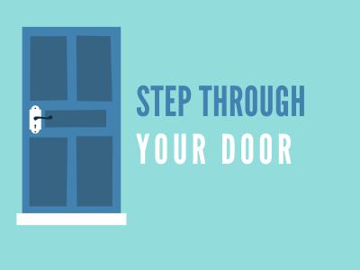 Step Through Your Door