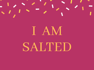 I Am Salted