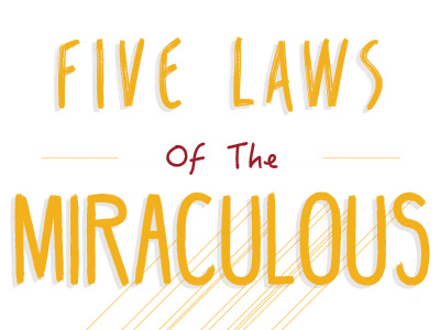 Five Laws Of The Miraculous