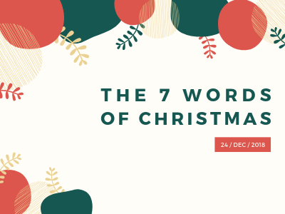 The 7 Words Of Christmas