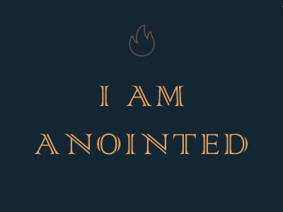 I Am Anointed