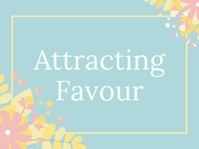 Attracting Favour