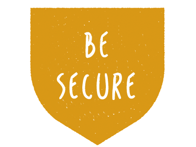 Be Secure