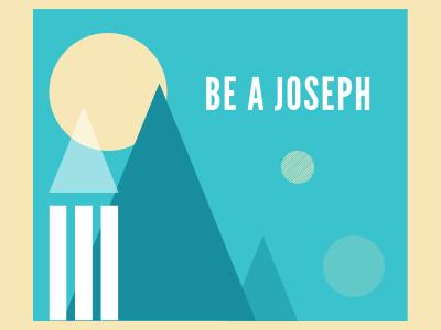 Be A Joseph