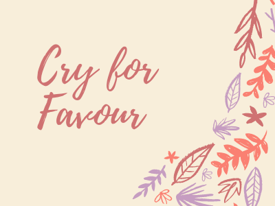 Cry for Favour