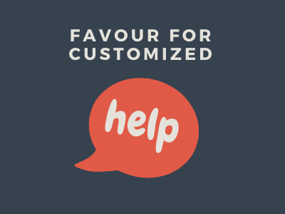 Favour for customized help