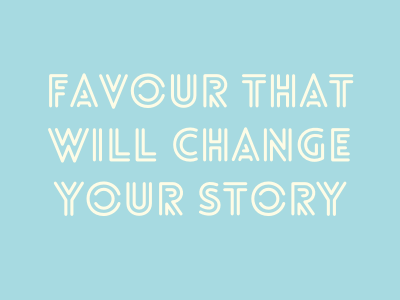 Favour That Will Change Your Story