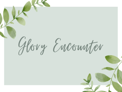 Glory Encounter