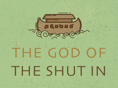 The God Of The Shut In