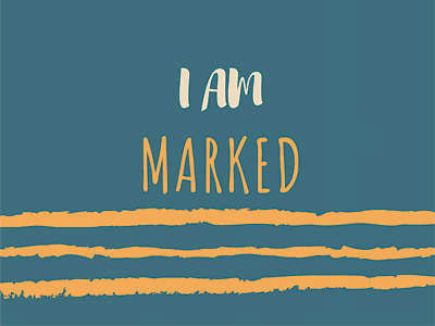 I Am Marked