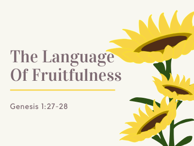 The Language Of Fruitfulness