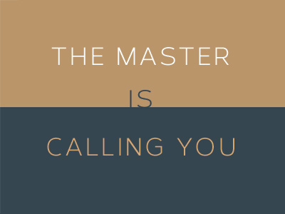 Master Is Calling For You