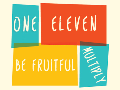 One Eleven - Be Fruitful & Multiply