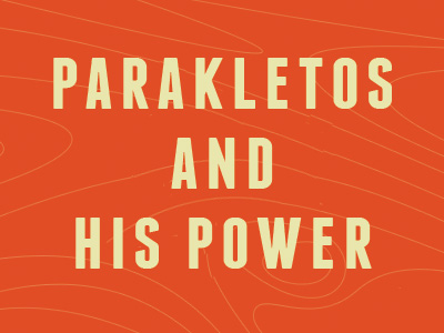 Parakletos And His Power
