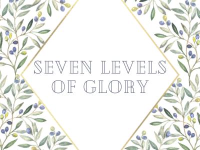 Seven Levels Of Glory