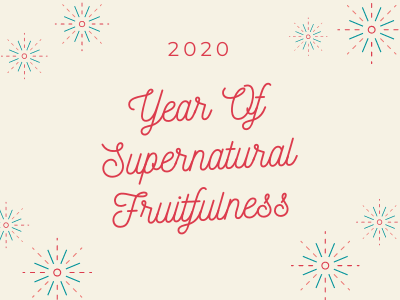 Year Of Supernatural Fruitfulness