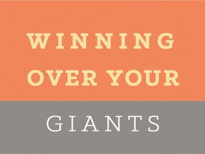 Winning Over Your Giants